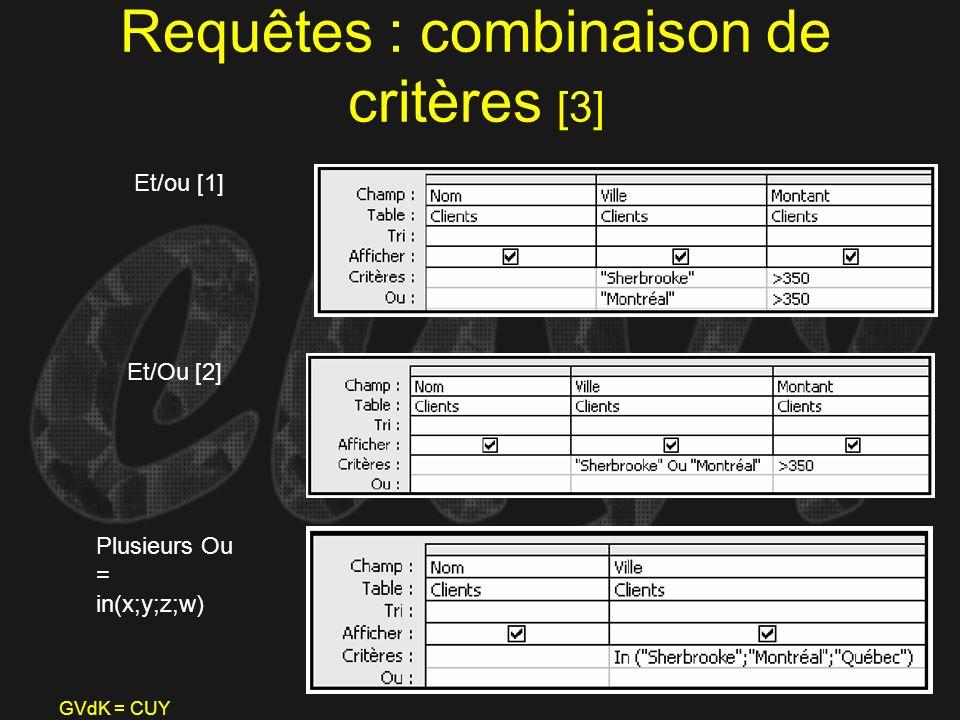 Requêtes : combinaison de critères [3]